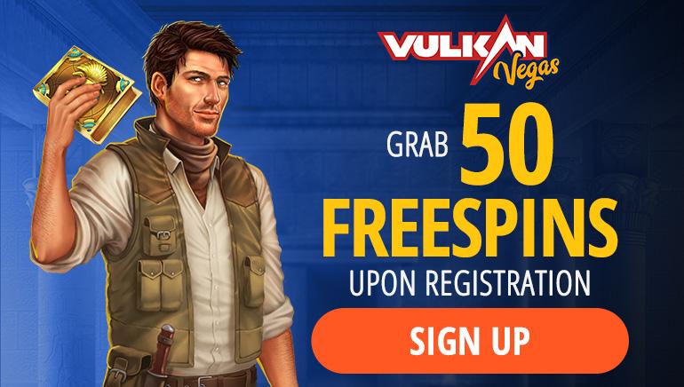 Vulkan Vegas - Grab 50 Free Spins up on Registration!