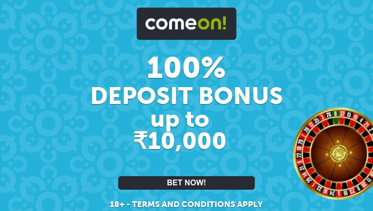ComeOn Casino Delivers 100% Match Bonus up to Rs.10,000 for New Players