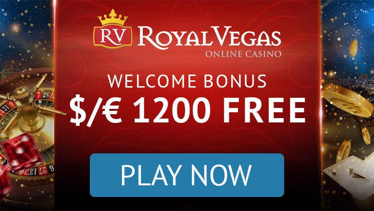 Royal Vegas Casino - $1200 Free Welcome Bonus